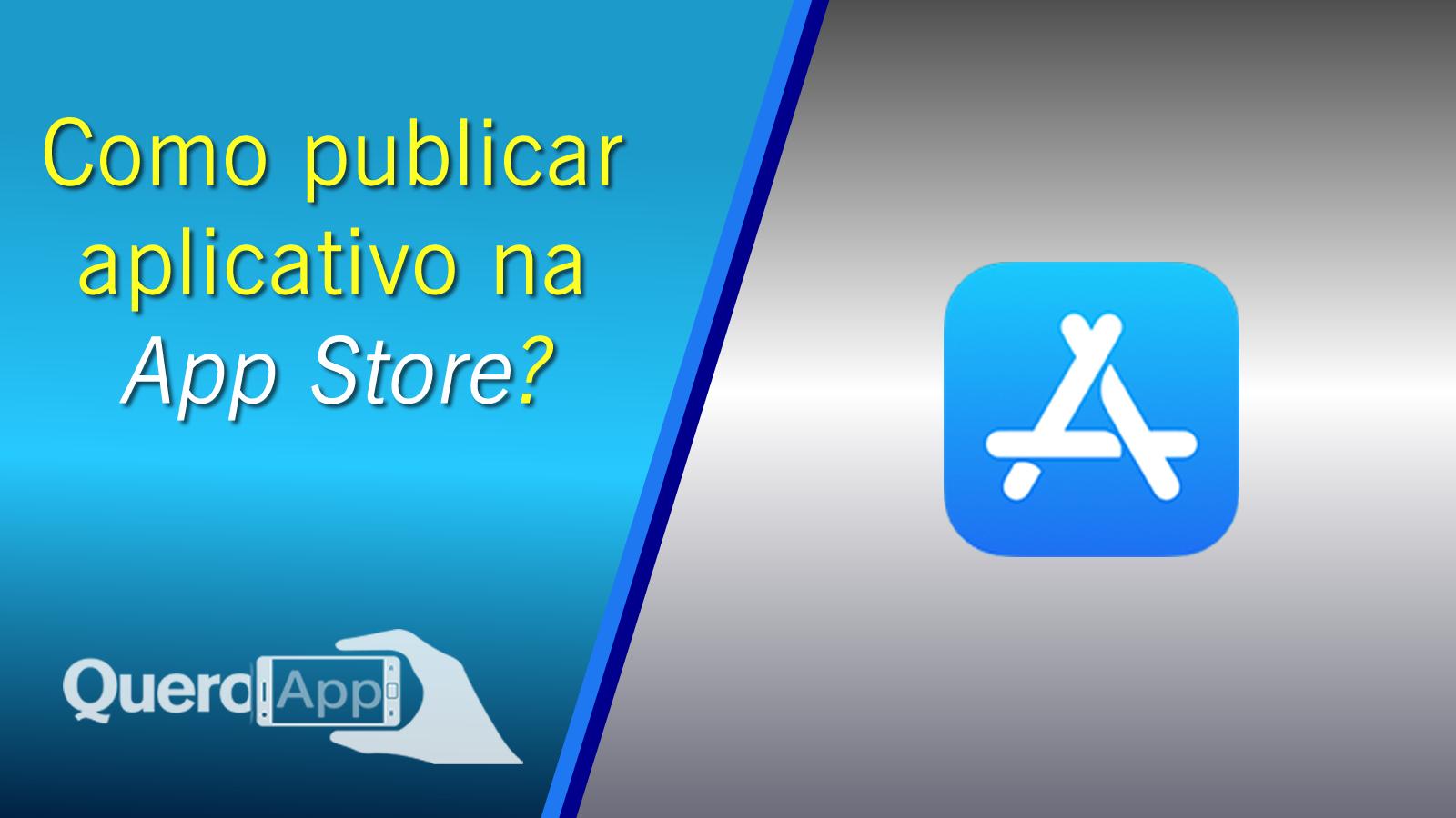 Como publicar seu aplicativo iOS na App Store