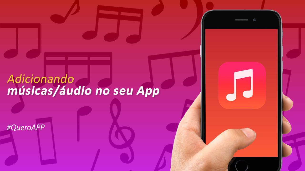 Adicionando músicas no seu App