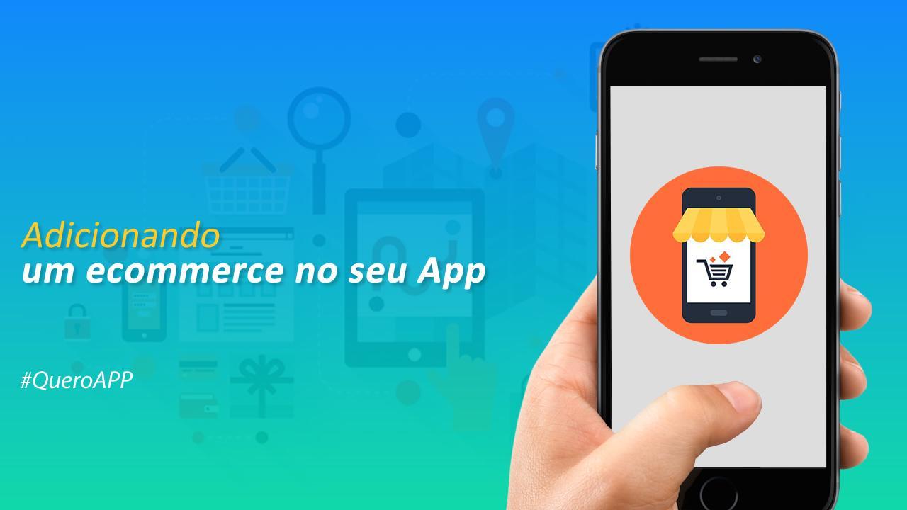 Adicionando um ecommerce no seu App