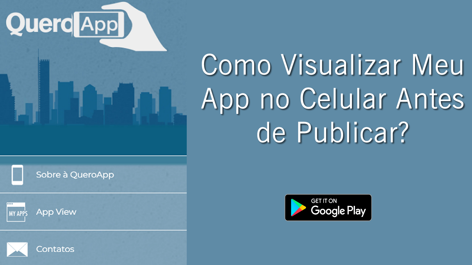 Como visualizar o seu aplicativo rapidamente via celular ou tablet